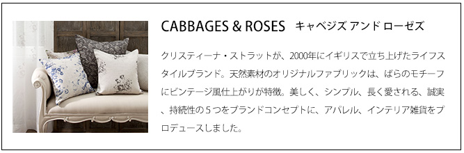 CABBAGES&ROSESブランド説明